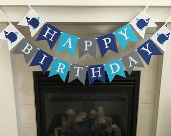 Whale Birthday Banner, Happy Birthday Banner, Boy Birthday Banner, Whale Party Decorations, First Birthday, Photo Prop
