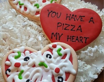 You Have A Pizza My Heart Cookies