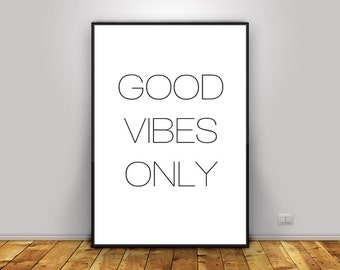 Instant Printable,Good Vibes Only, Home Decor,Wall Art