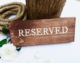 Wooden Reserved Sign - Rustic Wedding Signage and Decor