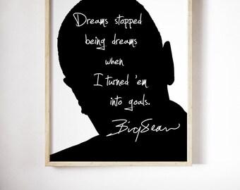 """Big Sean """"Dreams Stopped"""" Art Print"""