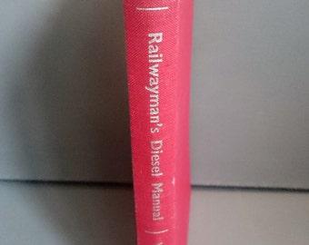 Railwayman's Diesel Manual Fourth Edition 1964 Ian Allan