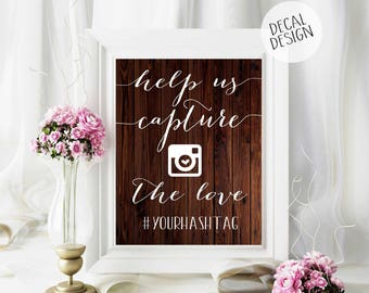 FREE Shipping Capture the love decal, Instagram wood sign DECAL, Wedding hashtag sign DECAL, Share the love sign, Instagram wedding