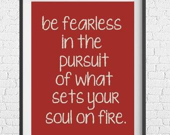 Wall Art - Be fearless - Digital Download