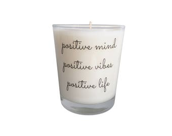 Positive mind, positive vibes, positive life Quote Candle