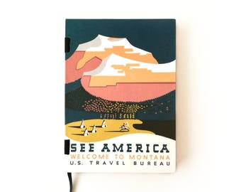 Handmade A5 Notebook ideal for Buller Journal - Vintage WPA Poster - See America, Welcome To Montana - 256 pages dot grid blank sketchbook