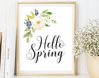 Hello Spring, Spring Printable, Spring Print, Spring Wall Art, Spring Decor, Spring Quote, Spring Floral Print, Floral Printable, Floral Art