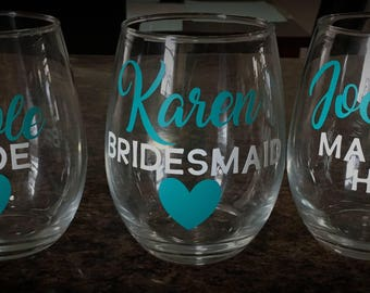 Bridesmaid Glasses, Wine glasses, bridesmaid wine glasses, bridal party wine glasses, wine glass favor, personalized wine glass, bride glass
