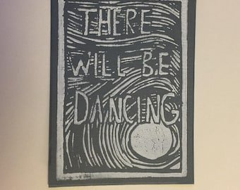 There Will Be Dancing Print: Gray/White