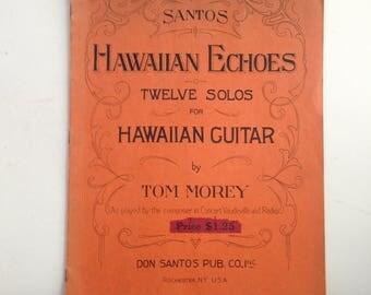 Santos Hawaiian Echoes song book.