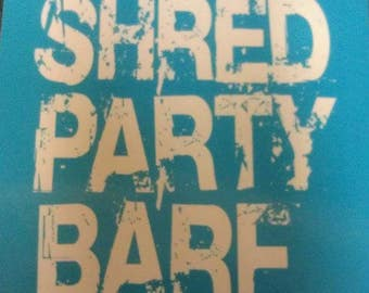 Shred Party Barf Sticker