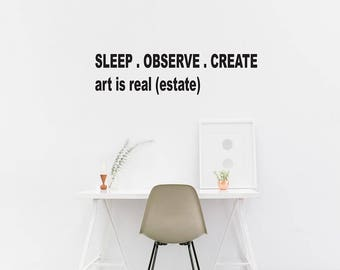 Sleep observe create wall decal / Quote Wall / Home Decor / Wall Quote Sticker