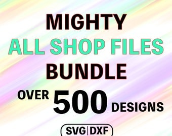 SVG Bundle Files, All Files Bundle, SVG Sale, DXF Bundle Files, Cricut Files Bundle, Cameo Bundle, Svg Cut Files, All Shop Files Svg Bundle