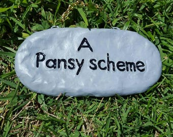 A pansy scheme, garden sign. Funny hanging sign