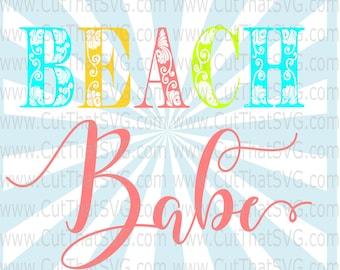 Beach Babe, Beach Babe Cut File, beach svg, baby girl svg, nautical svg, ocean svg, beach babe shirt, beach, beach babe svg, beach babes