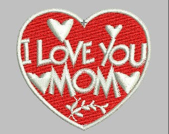 "Mother's day embroidery design digitized file ""I Love You Mom"""