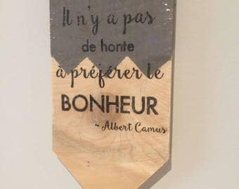 Small wall decoration ~ Camus quote ~ on wood ~ customizable
