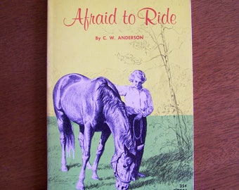 Afraid to Ride by C. W. Anderson - Children's Book - Horses