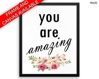 You Are Amazing Canvas Art You Are Amazing Printed You Are Amazing Typography Art You Are Amazing Typography Print You Are Amazing Framed
