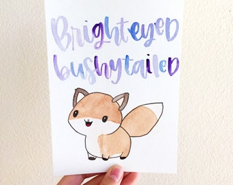 Cute Fox Original Hand-watercolored Art Piece with Calligraphy