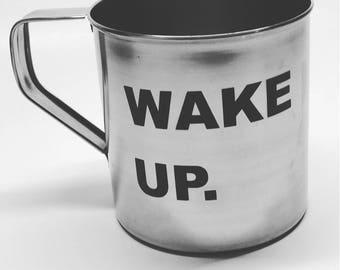 Wake up stainless steel mug!
