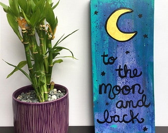 To The Moon and Back - Original Mixed Media Collage Painting, lunar, nursery room, quote, saying, childrens baby wall decor, Claudine Intner