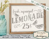 Lemonade SVG File - lemonade stand svg - Fresh Squeezed Lemonade svg  - lemonade sign cuttable  - Commercial Use svg, dfx, png, jpg files