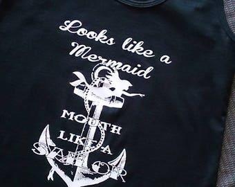Looks Like a Mermaid Mouth Like a Sailor Ladies Racer Back Tank, Tshirt for Women, Anchor Mermaid Tank Top, T-shirt for Teens Juniors Women