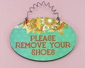 Please REMOVE YOUR SHOES Sign Cute Fiesta Gift 4x6 Hardboard Wood Glossy Bright Colors for Front Door Entryway Mudroom Guests Oval Plaque