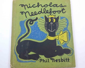 Nicholas Needlefoot Vintage 1940s Children's Book by Phil Nesbitt