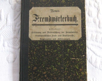 Fremdwoerterbuch . German Language Book . reference book . foreign words dictionary . 1910 . antique German dictionary