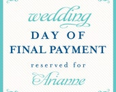 wedding day of final payment reserved for Arianne