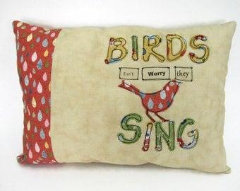 Faith Pillow, Accent Pillow, Throw Pillow, Christian Faith Decor, Free-Motion Stitching,  Appliquéd Bird Pillow, Birds Don't Worry They Sing
