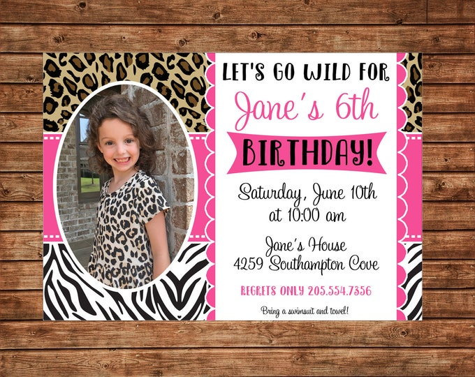 Girl Photo Picture Animal Print Zebra Leopard Safari Wild Zoo Party Birthday Invitation - DIGITAL FILE