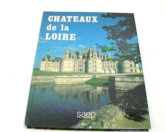 Chateaux de la Loire, Vintage Book