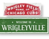 Wrigley Field Wrigleyville Signs-Set of 2-Chicago Baseball Go Cubs!