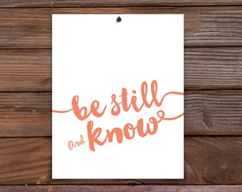 Be Still & Know (8x10 print)