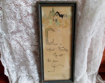 """1930s Framed Motto """"Come in without knocking Go out the same way"""" calligraphy cottage decor"""