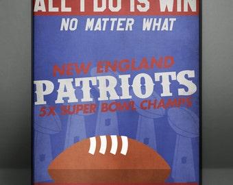 All I Do Is Win | NE Patriots | Football Poster |  DIGITAL IMAGE Poster