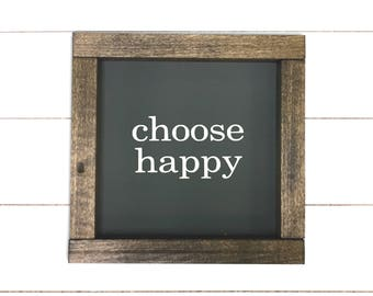 7x7 Choose Happy Farmhouse Style Sign