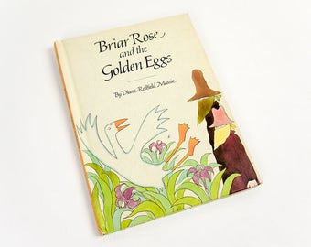 Vintage 1970s Childrens Book / Briar Rose and the Golden Eggs by Diane Redfield Massie 1973 Hc / Animal Goose Farm Life Story