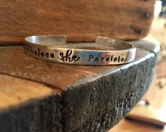 Nevertheless she persisted- solidarity jewelry-resistance bracelet- she persisted- thin cuff bracelet- stacking cuff - political statement