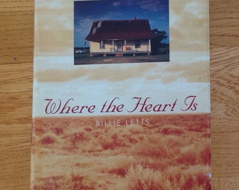 Vintage copy of Where the Heart is by Billie Letts