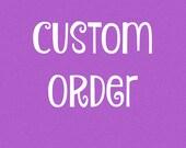 Custom Listing for Nancy