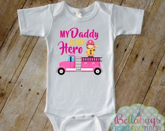 My Daddy is my Hero - Bodysuit or Tshirt - Firefighter - Fire Truck