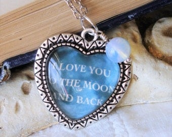 Moonstone- Love you to the Moon and Back - Silver Pendant Necklace - Sweetheart Necklace   C 1-7