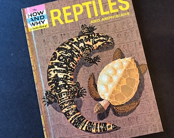 The How and Why Wonder Book of Reptiles and Amphibians, 1960's Children's Book
