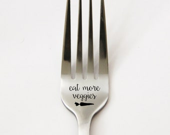 Eat More Veggies Fork, Personalized Fork, Vegetable Fork, Engraved Silverware, Custom Silverware