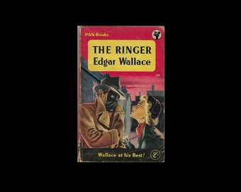 1957 Paperback: The Ringer, by Edgar Wallace. Pan Books. Vintage Collectable. 1950s. Pulp Fiction.
