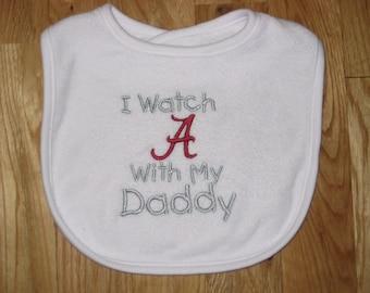 I Watch Alabama With My Daddy Bib
